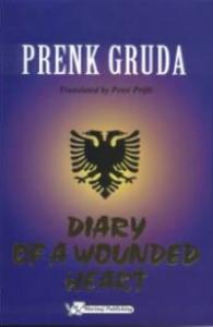Prek Gruda - Diary of a wounded heart